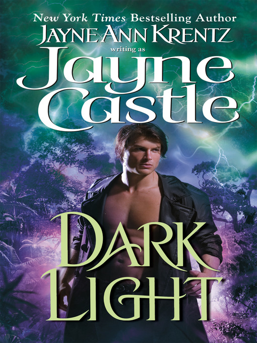 Title details for Dark Light by Jayne Castle - Wait list
