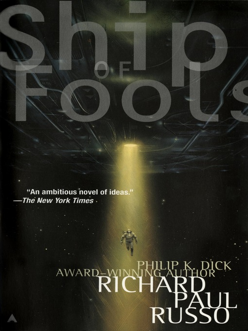 Title details for Ship of Fools by Richard Paul Russo - Available