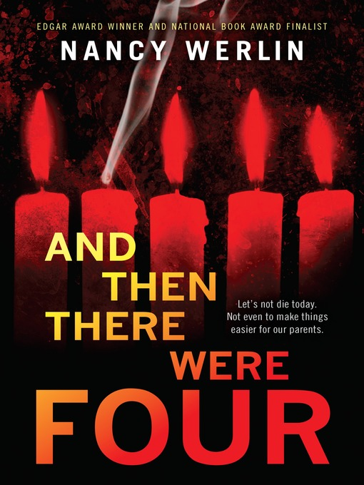 Title details for And Then There Were Four by Nancy Werlin - Wait list