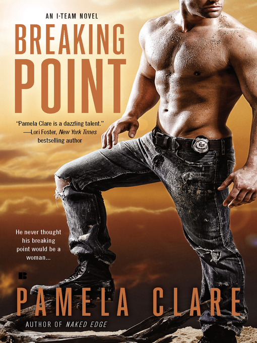 Title details for Breaking Point by Pamela Clare - Available