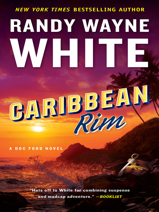 Title details for Caribbean Rim by Randy Wayne White - Available