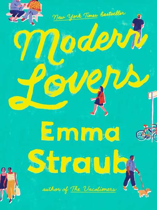 Title details for Modern Lovers by Emma Straub - Wait list