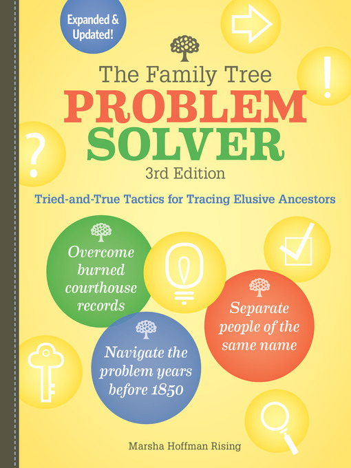Title details for The Family Tree Problem Solver by Marsha Hoffman Rising - Available