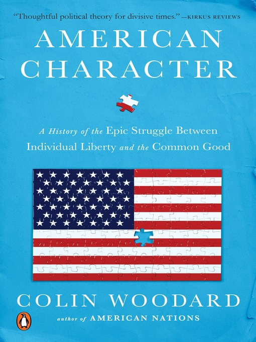 Title details for American Character by Colin Woodard - Available