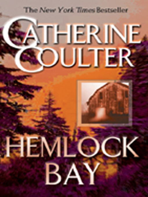 Title details for Hemlock Bay by Catherine Coulter - Available