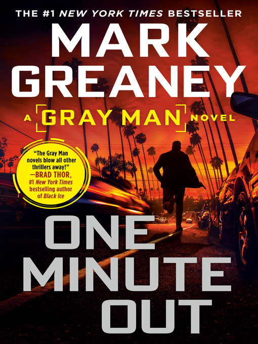 Title details for One Minute Out by Mark Greaney - Wait list