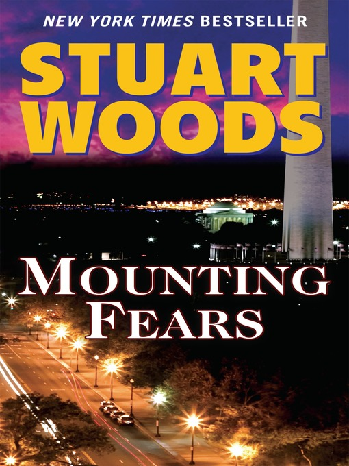 Title details for Mounting Fears by Stuart Woods - Available