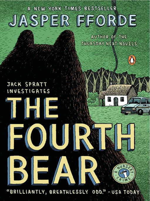 Title details for The Fourth Bear by Jasper Fforde - Wait list