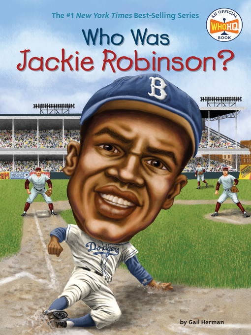 Title details for Who Was Jackie Robinson? by Gail Herman - Available