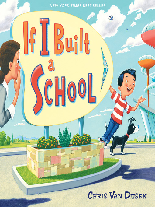 Title details for If I Built a School by Chris Van Dusen - Available