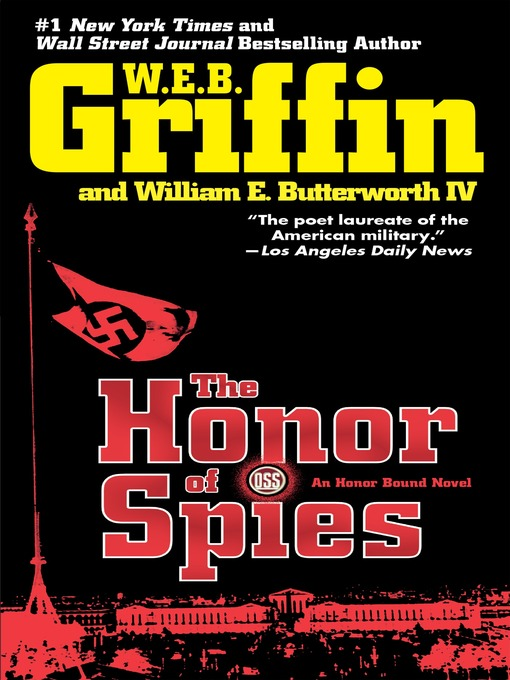 Title details for The Honor of Spies by W.E.B. Griffin - Available