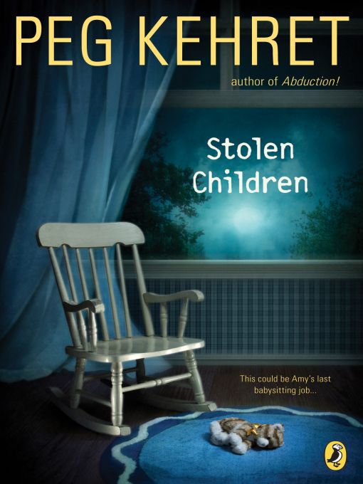 Title details for Stolen Children by Peg Kehret - Available