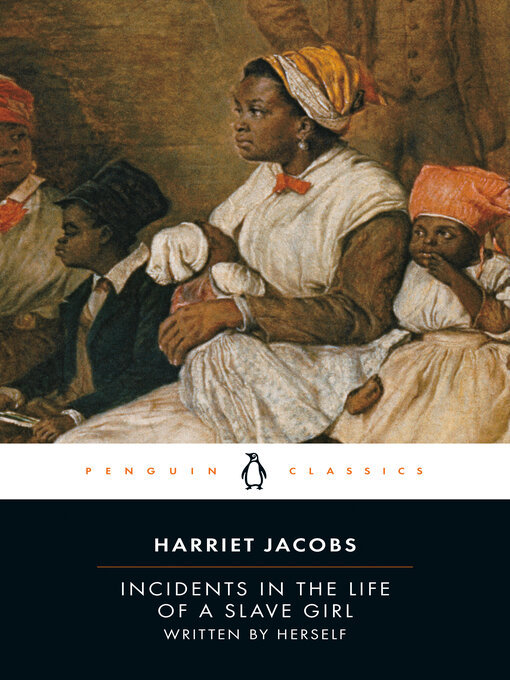 Title details for Incidents in the Life of a Slave Girl by Harriet Jacobs - Wait list