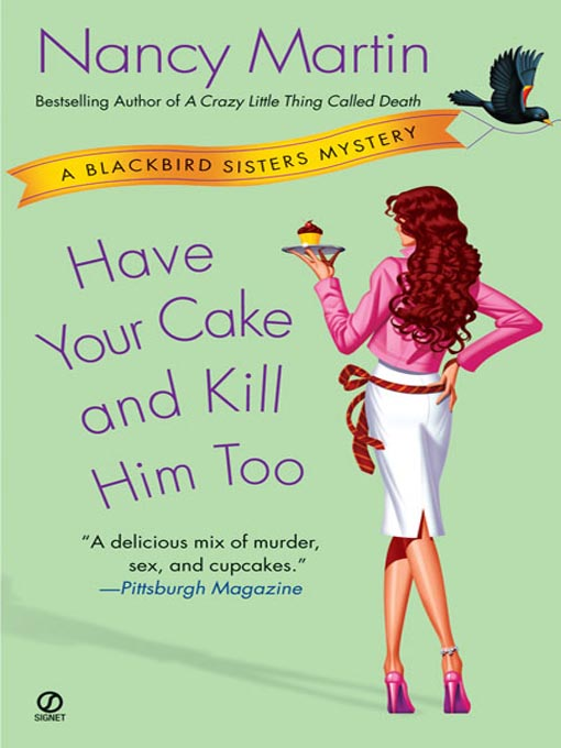 Title details for Have Your Cake and Kill Him Too by Nancy Martin - Wait list