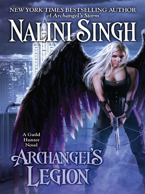 Title details for Archangel's Legion by Nalini Singh - Available