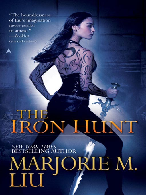 Title details for The Iron Hunt by Marjorie M. Liu - Available