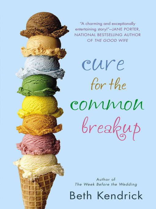 Title details for Cure for the Common Breakup by Beth Kendrick - Available