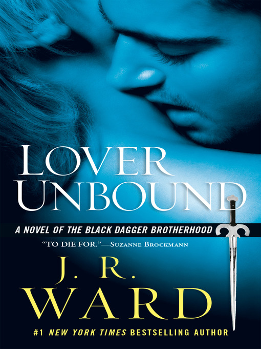 Title details for Lover Unbound by J.R. Ward - Wait list