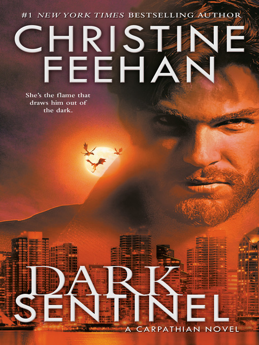Title details for Dark Sentinel by Christine Feehan - Available