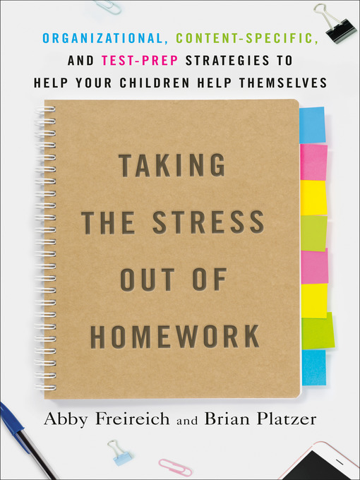 Taking the Stress out of Homework by Abby Freireich