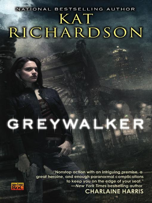 Title details for Greywalker by Kat Richardson - Wait list