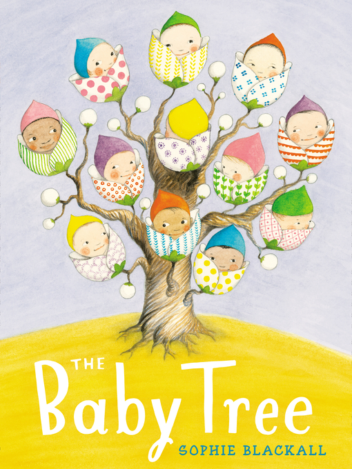 Title details for The Baby Tree by Sophie Blackall - Wait list