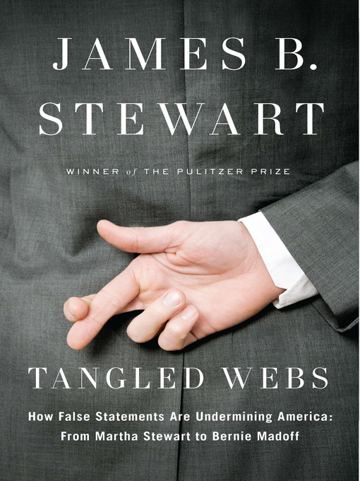 Title details for Tangled Webs by James B. Stewart - Available