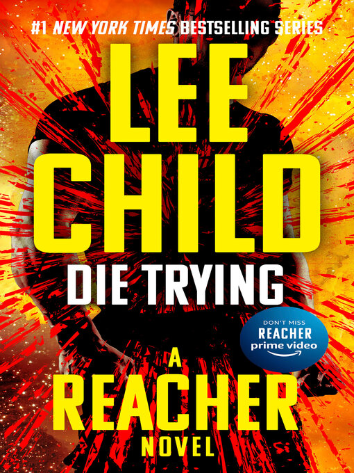 Title details for Die Trying by Lee Child - Available