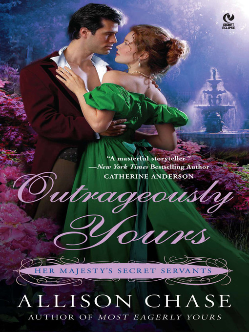 Title details for Outrageously Yours by Allison Chase - Available