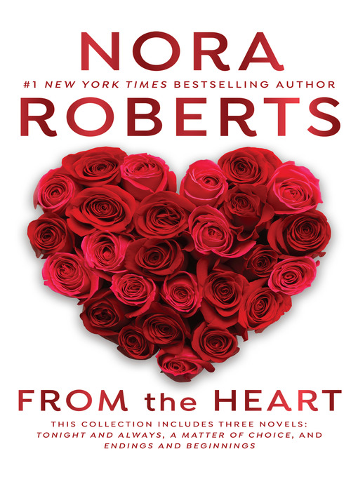 Title details for From the Heart by Nora Roberts - Available