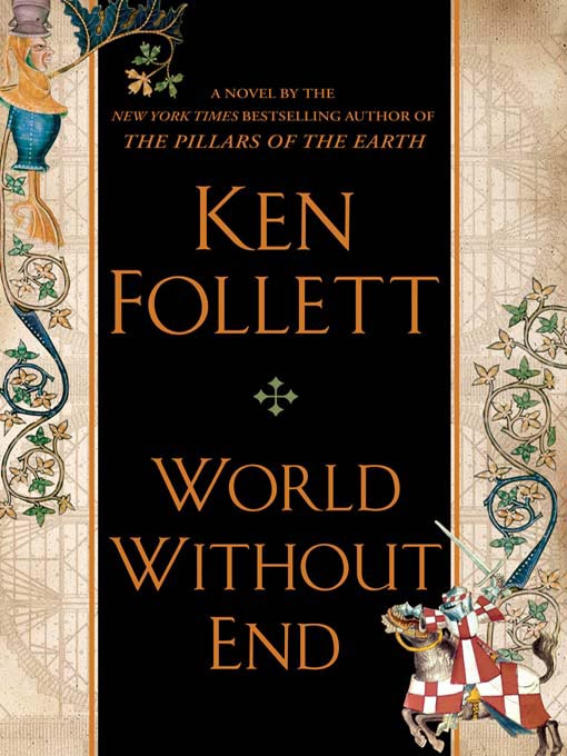 Title details for World Without End by Ken Follett - Available
