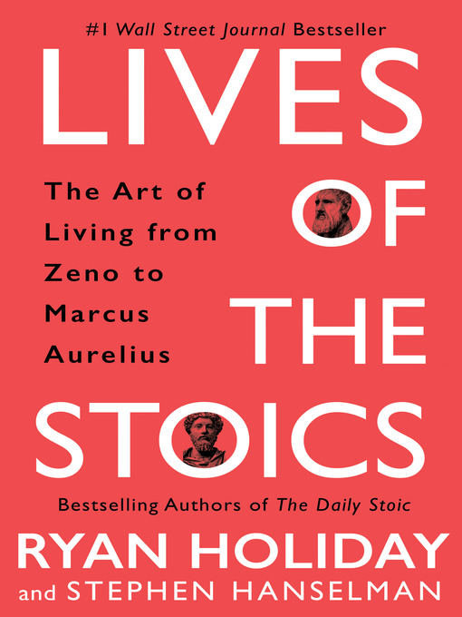 Title details for Lives of the Stoics by Ryan Holiday - Wait list