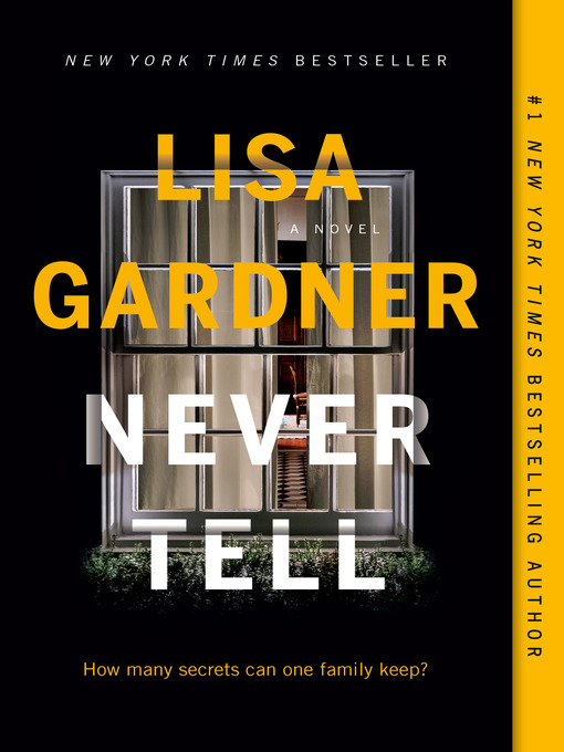 Title details for Never Tell by Lisa Gardner - Wait list