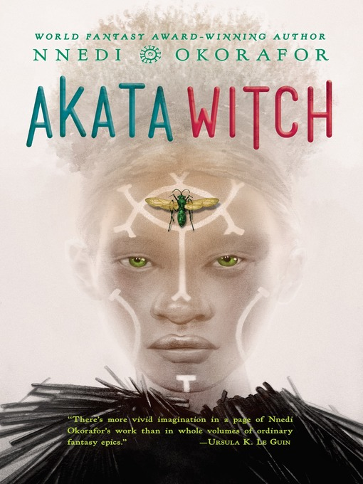 Title details for Akata Witch by Nnedi Okorafor - Available