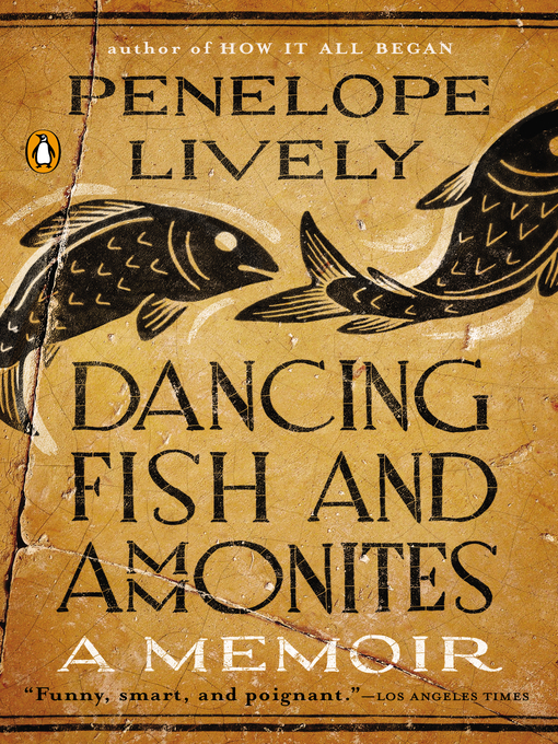 Title details for Dancing Fish and Ammonites by Penelope Lively - Wait list