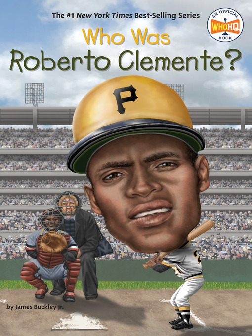 Title details for Who Was Roberto Clemente? by James Buckley, Jr. - Wait list