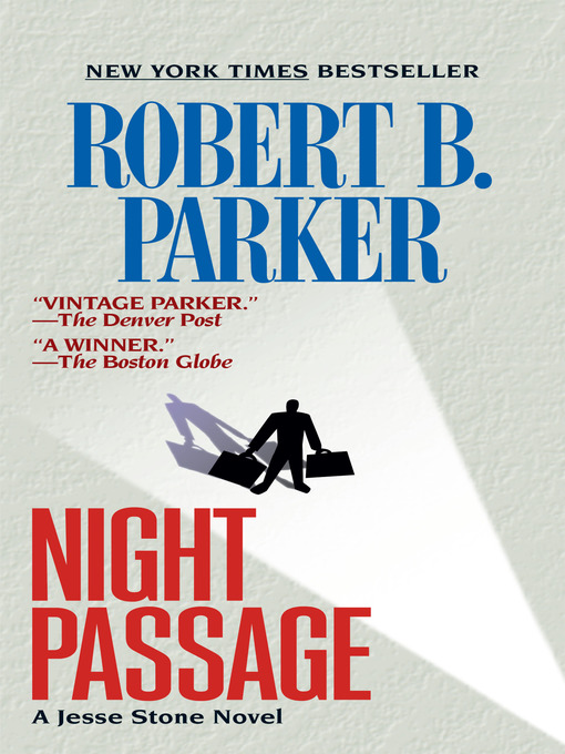 Title details for Night Passage by Robert B. Parker - Available