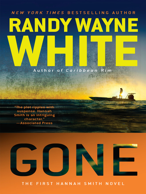 Title details for Gone by Randy Wayne White - Available