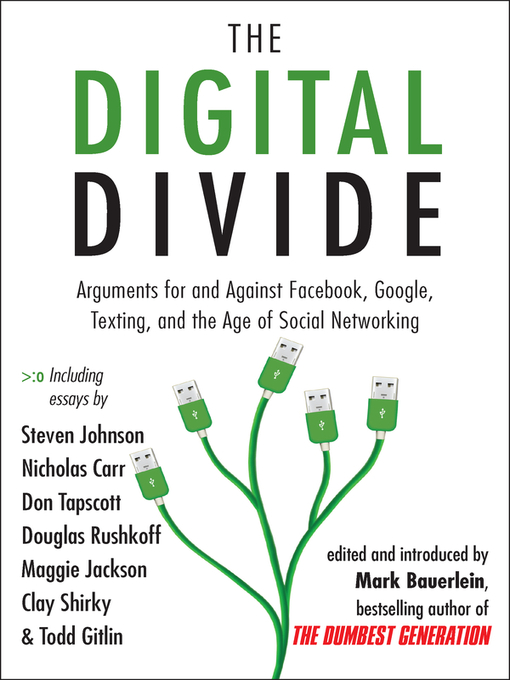 Title details for The Digital Divide by Mark Bauerlein - Available