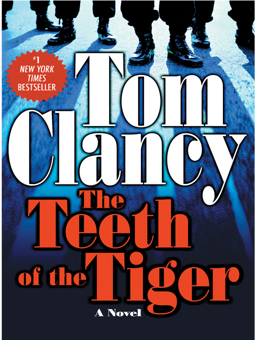 Title details for The Teeth of the Tiger by Tom Clancy - Available