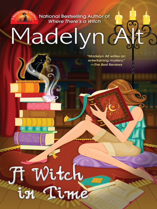 Title details for A Witch In Time by Madelyn Alt - Available