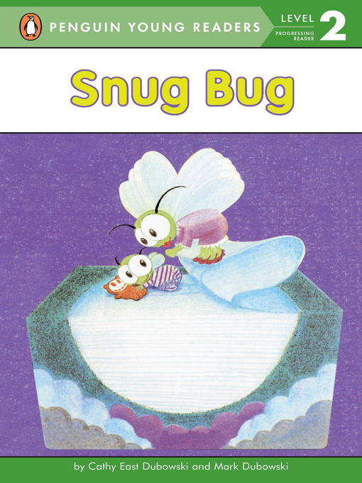 Title details for Snug Bug by Cathy East Dubowski - Available