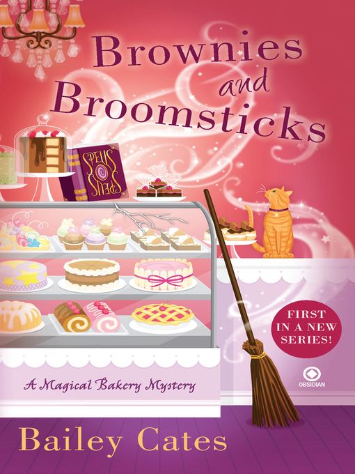Title details for Brownies and Broomsticks by Bailey Cates - Available