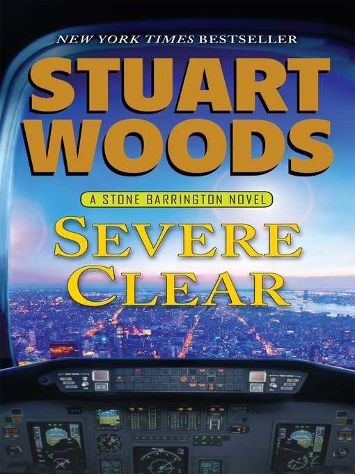 Title details for Severe Clear by Stuart Woods - Available