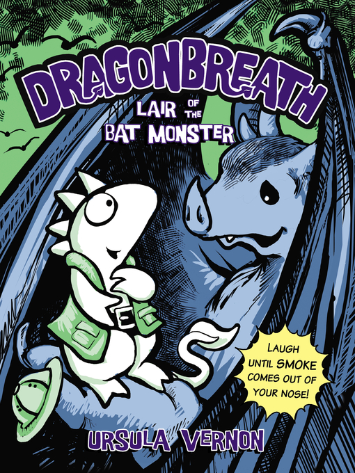 Title details for Lair of the Bat Monster by Ursula Vernon - Available