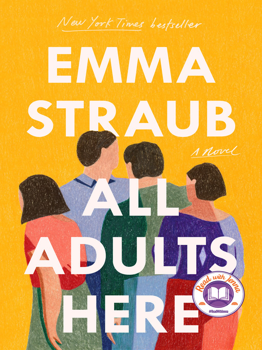 Title details for All Adults Here by Emma Straub - Wait list