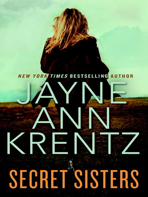 Title details for Secret Sisters by Jayne Ann Krentz - Wait list
