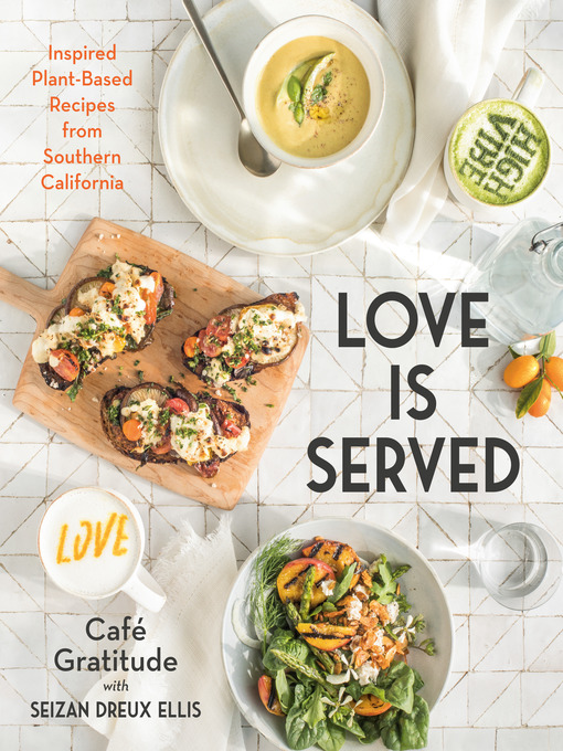 Title details for Love is Served by Seizan Dreux Ellis - Available