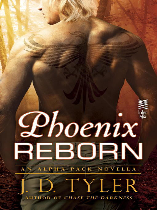 Title details for Phoenix Reborn by J.D. Tyler - Wait list