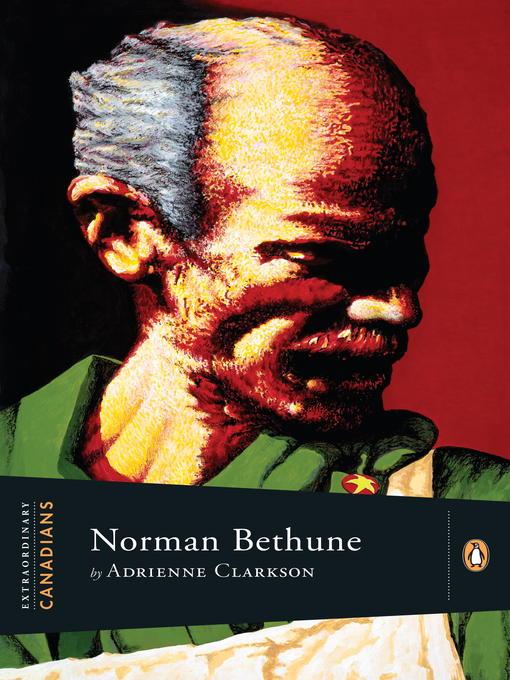 Title details for Norman Bethune by Adrienne Clarkson - Wait list